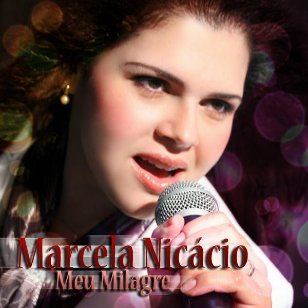 Download CD Marcela Nicacio   Meu Milagre 2011